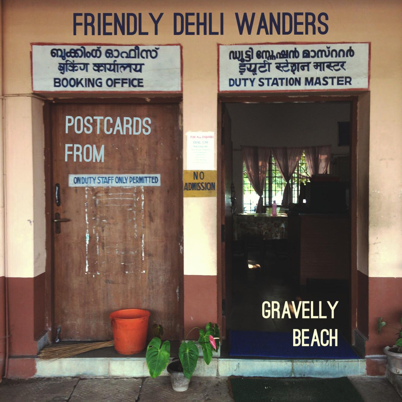 Postcards from Gravelly Beach –Friendly Dehli Wanders