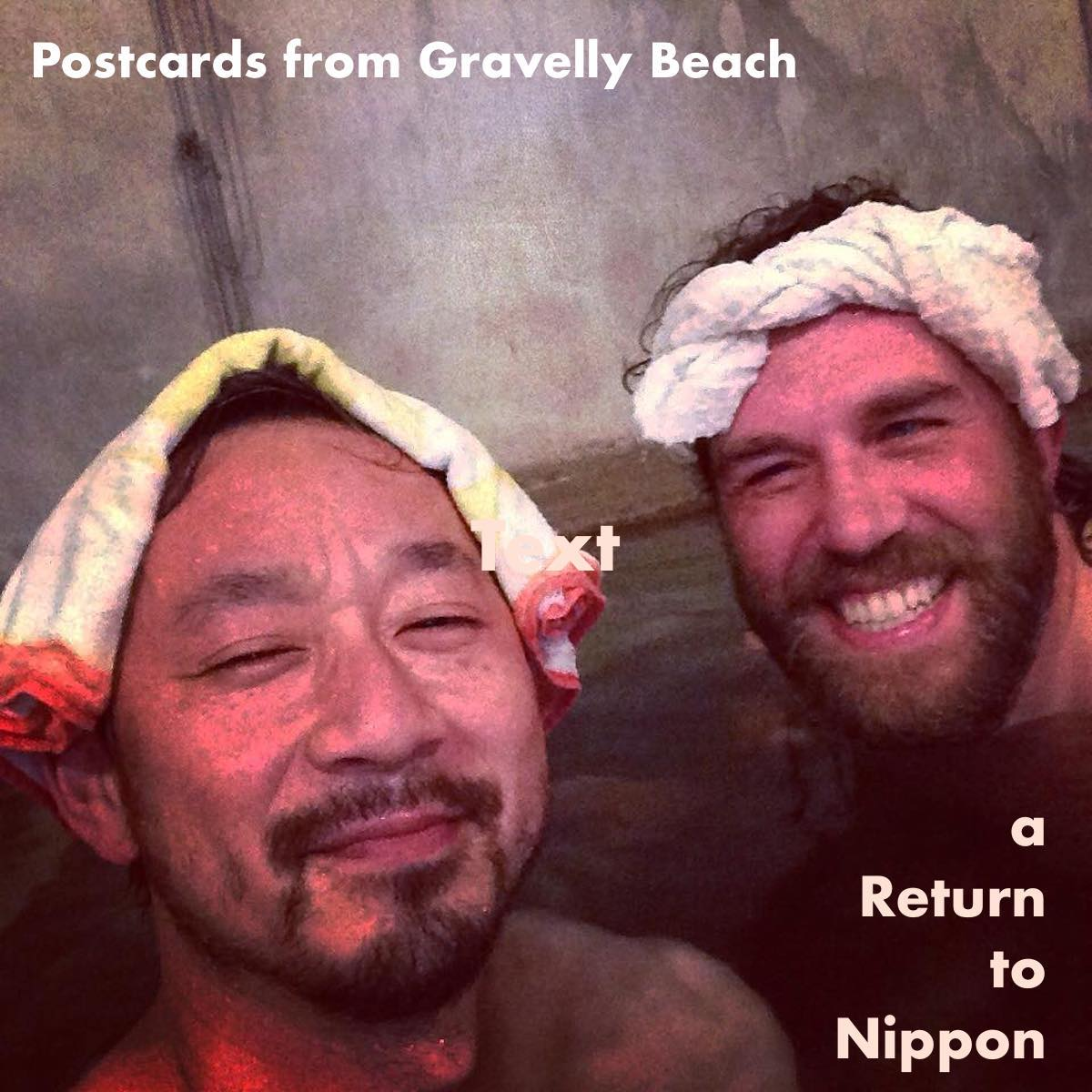 Postcards from Gravelly Beach – Return to Nippon, onsen